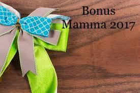 Bonus mamma 2017